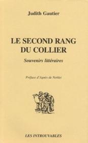 La second rang du collier ; souvenirs littéraires - Couverture - Format classique