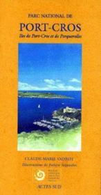 Parc National De Port-Cros ; Iles De Port-Cros Et De Porquerolles - Couverture - Format classique