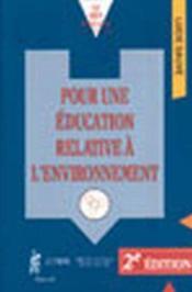 Pour Une Education Relative A L'Environnement 2e Ed. - Couverture - Format classique