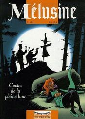 Mélusine t.10 ; contes de la pleine lune - Couverture - Format classique