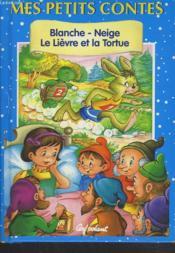 Blanche-Neige - Le Lièvre et la Tortue - Couverture - Format classique