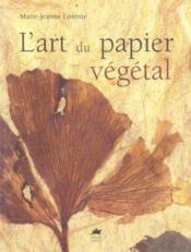 L'art du papier végétal - Couverture - Format classique