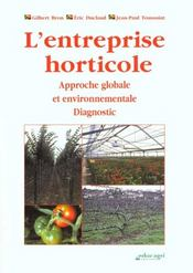 L'entreprise horticole ; approche globale et envirronnementale ; diagnostic - Intérieur - Format classique