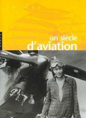 Un siècle d'aviation - Intérieur - Format classique