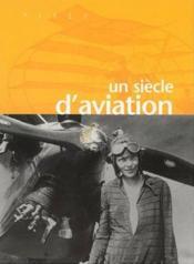 Un siècle d'aviation - Couverture - Format classique