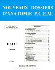 Nouveaux dossiers d'anatomie P.C.E.M ; cou (2e édition) - Couverture - Format classique