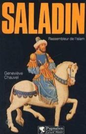 Saladin Rassembleur De L'Islam - Couverture - Format classique