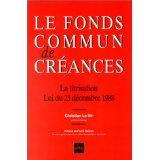 Vente livre :  Le fonds commun de creances  - Le Hir