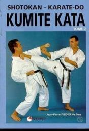 Kumite Kata Shotokan Karate-Do 2 - Couverture - Format classique