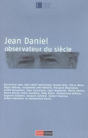 Jean Daniel - Observateur Du Siecle - Intérieur - Format classique