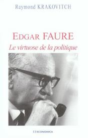 Vente  Edgar Faure, Le Virtuose De La Politique  - Raymond Krakovitch