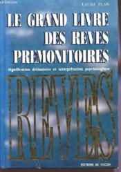 Grand Livre Des Reves Premonitoires - Couverture - Format classique