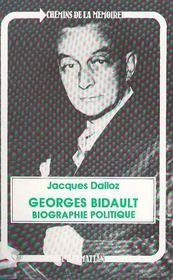 Georges Bidault, biographie politique - Intérieur - Format classique