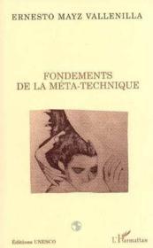 Fondements De La Meta-Technique - Couverture - Format classique