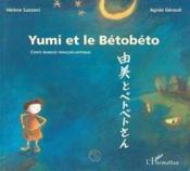 Yumi et le Bétobéto - Couverture - Format classique