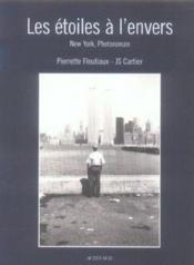 Les Etoiles A L'Envers ; New York, Photoroman - Couverture - Format classique