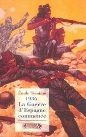 1936, la guerre d'espagne commence - Intérieur - Format classique
