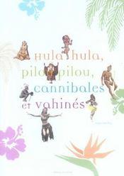 Hula Hula, Pilou Pilou, Cannibales Et Vahines - Intérieur - Format classique