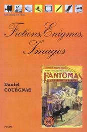 Fictions, Enigmes, Images - Intérieur - Format classique