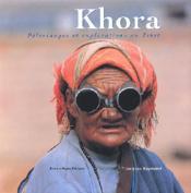 Khora Pelerinages Et Explorations Au Tibet - Couverture - Format classique