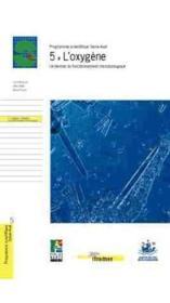 5 - l'oxygene. un temoin du fonctionnement microbiologique - Couverture - Format classique