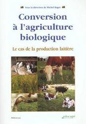 Conversion à l'agriculture biologique, le cas de la production laitière - Intérieur - Format classique