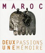 Maroc, deux passions, une mémoire - Intérieur - Format classique