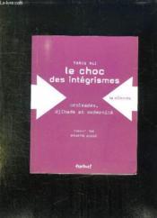 Le choc des intégrismes ; croisades, djihads et modernité - Couverture - Format classique