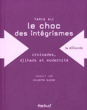 Le choc des intégrismes ; croisades, djihads et modernité - Intérieur - Format classique