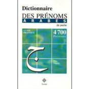 Dictionnaire Des Prenoms Arabes De Poche(4700) - Couverture - Format classique