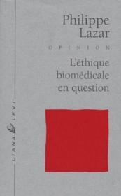 L'éthique biomédicale en question - Couverture - Format classique