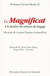 Le magnificat à la lumière des sciences du langage - Couverture - Format classique