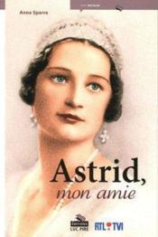 Astrid Mon Amie - Couverture - Format classique
