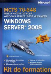 Vente livre :  MCTS 70-648 ; mise à niveau de MCSA Windows Server 2003 vers MCTS Windows Server 2008  - Orin Thomas - Ian Mclean