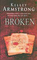 Vente livre :  BROKEN - OTHERLAND  - Kelley Armstrong