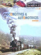 Encyclopedie Du Train T.1 ; Locomotives Et Automotrices - Intérieur - Format classique