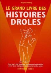 Le Grand Livre Des Histoires Droles - Couverture - Format classique