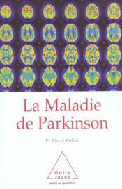 La Maladie De Parkinson - Intérieur - Format classique