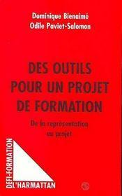 Des Outils Pour Un Projet De Formation : De La Representation Au Projet - Intérieur - Format classique