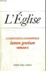 L'Eglise ; lumen gentium - Couverture - Format classique