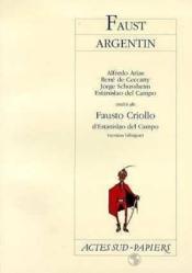 Faust argentin ; Fausto Criollo - Couverture - Format classique
