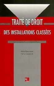 Traite de droit des installations classees - Couverture - Format classique