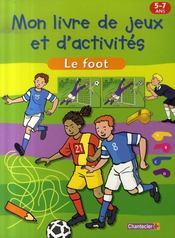 Mon livre de jeux et d'activités ; le foot - Intérieur - Format classique