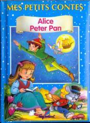 Alice au pays des merveilles ; peter pan - Couverture - Format classique