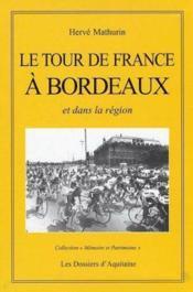 Le tour de France à Bordeaux - Couverture - Format classique