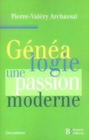 Genealogie, une passion moderne - Couverture - Format classique