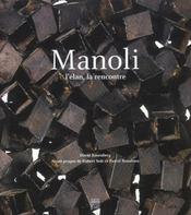 Manoli. l'élan, la rencontre - Intérieur - Format classique