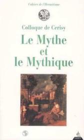 Le Mythe Et Le Mythique - Couverture - Format classique