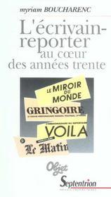 L'Ecrivain-Reporter Au Coeur Des Annees Trente - Intérieur - Format classique