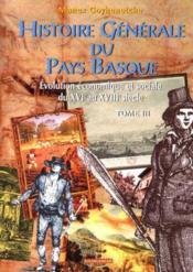 Histoire generale du pays basque t3 - Couverture - Format classique